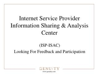 Internet Service Provider Information Sharing & Analysis Center