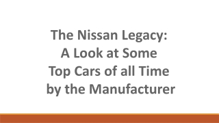The nissan legacy- a look at some top cars of all time by the manufacturer