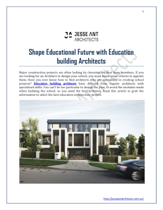 Shape Educational Future with Education building Architects