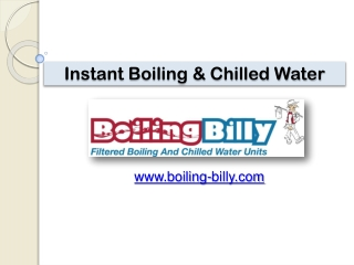 Instant Boiling & Chilled Water - www.boiling-billy.com