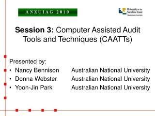Session 3:  Computer Assisted Audit Tools and Techniques (CAATTs)