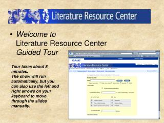 Welcome to  Literature Resource Center Guided Tour