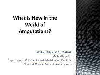 What is New in the World of Amputations?