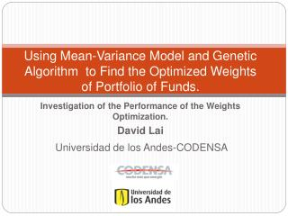 Using Mean-Variance Model and Genetic Algorithm  to Find the Optimized Weights of Portfolio of Funds.