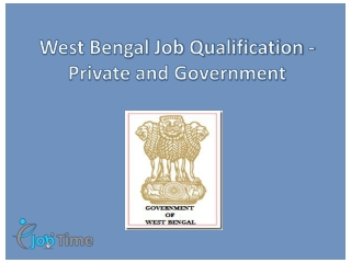 West Bengal Job Qualification - Private and Government