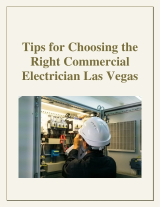 Tips for Choosing the Right Commercial Electrician Las Vegas