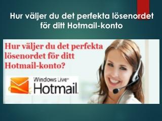 Hur väljer du det perfekta lösenordet för ditt Hotmail-konto?