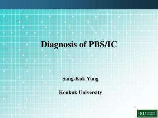 Diagnosis of PBS/IC