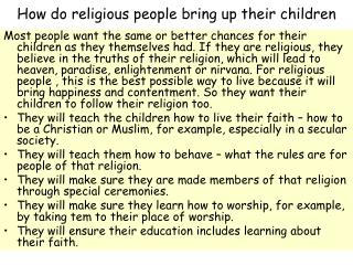 How do religious people bring up their children