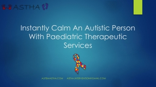Instantly Calm An Autistic Person With Pediatric Therapeutic Services