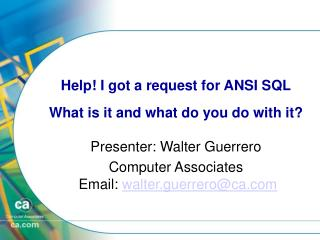 Help! I got a request for ANSI SQL What is it and what do you do with it?