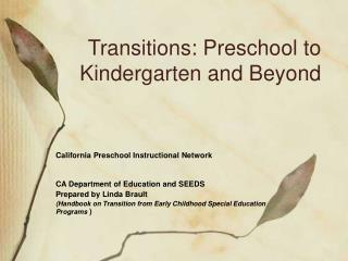 Transitions: Preschool to Kindergarten and Beyond