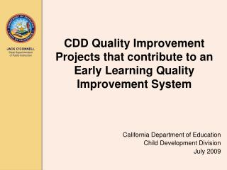 CDD Quality Improvement Projects that contribute to an Early Learning Quality Improvement System