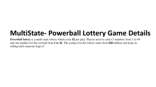 MultiState- Powerball Lottery Game Details