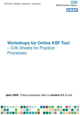 Workshops for Online KSF Tool  – Crib Sheets for Practice Processes