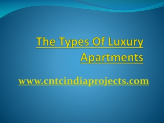 The Types Of Luxury Apartments