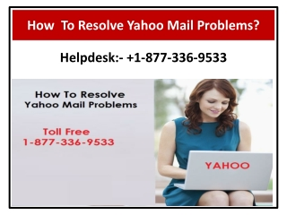 How To Resolve Yahoo Mail Problems?