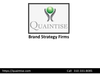 Brand Strategy Firms - Quaintise LLC