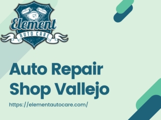 Auto Repair Shop Vallejo