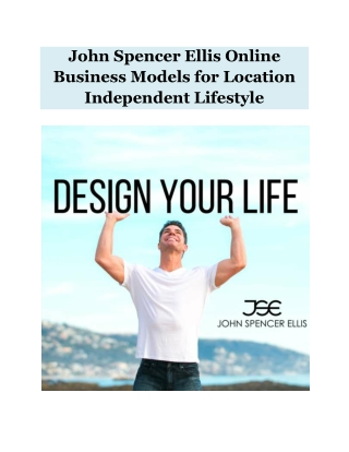 John Spencer Ellis Online Business Models for Location Independent Lifestyle