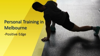 Personal Training In Melbourne - Positive edge