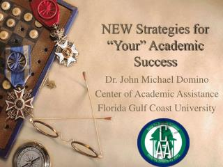 "NEW Strategies for ""Your"" Academic Success"