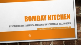 Indian Restaurant & Takeaway | Streatham Hill, London