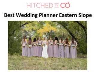 Best Wedding Planner Eastern Slope