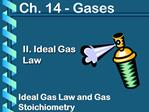 II. Ideal Gas Law