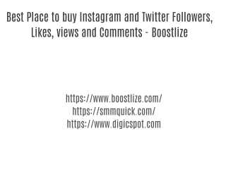 Best site to buy Instagram, Twitter Followers, Likes, Views and Comments - Boostlize