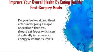 Post surgery nourishment