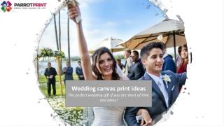 Wedding canvas is your perfect wedding gift