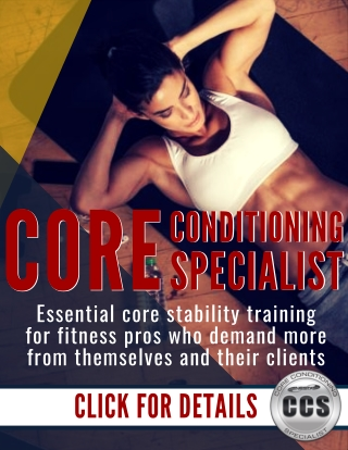 Personal Trainer Education: Core Conditioning Specialist Certification