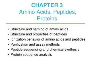 CHAPTER 3  Amino Acids, Peptides,  Proteins