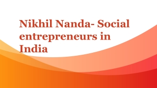 Social entrepreneurs in India