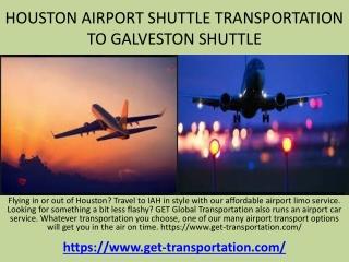Limousine Services Houston, Limo Houston, Galveston limo-www.get-transportation.com