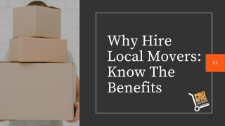 Why Hire Local Movers: Know The Benefits
