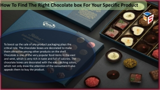 How To Find The Right Chocolate box For Your Specific Product