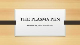 Plasma IQ Pen - Non-Surgical Lift