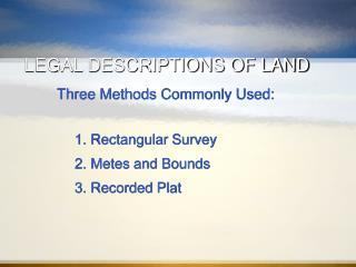 LEGAL DESCRIPTIONS OF LAND
