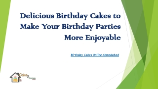 Delicious Birthday Cakes to Make Your Birthday Parties