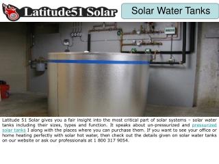 Un-Pressurized and Pressurized Solar Tanks