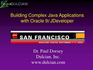 Building Complex Java Applications with Oracle 9 i  JDeveloper