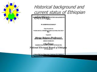 Historical background and current status of Ethiopian election