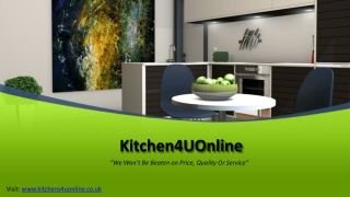Kitchens4UOnline - To Buy Kitchen Units And Accessories At Best Affordable Price.