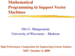 Mathematical  Programming in Support Vector Machines