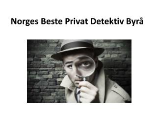 Norges Beste Privat Detektiv Byra