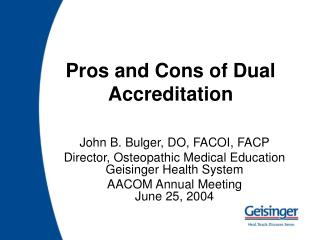 Pros and Cons of Dual Accreditation