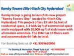 Ramky Towes Elite @09999620966 Hitech City Hyderabad