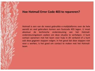 Hoe Hotmail Error Code 403 te repareren?
